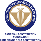 Canadian Construction Association Gold Seal Certified